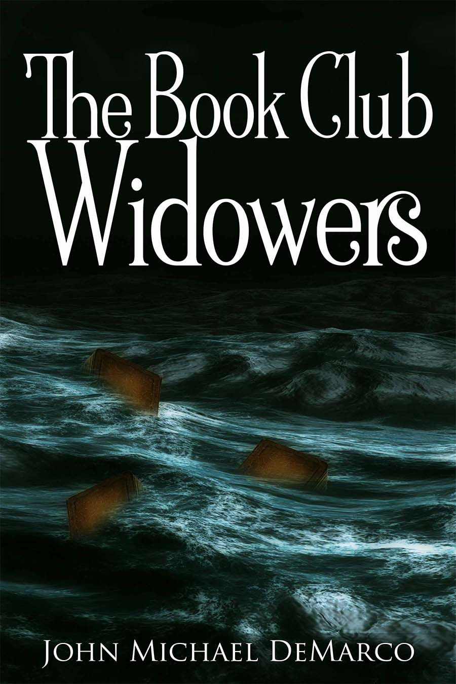 The Book Club Widowers by John Michael DeMarco